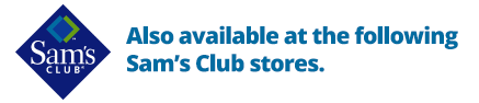 Also available at the following Sam's Club stores.